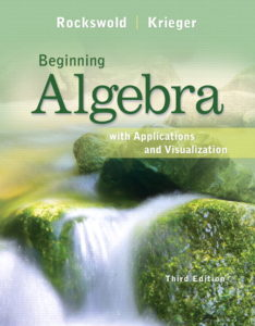 "<a href=""https://www.pearson.com/us/higher-education/program/Rockswold-Beginning-Algebra-with-Applications-and-Visualization-Plus-NEW-My-Math-Lab-with-Pearson-e-Text-Access-Card-Package-3rd-Edition/PGM96013.html"">More Info</a>"