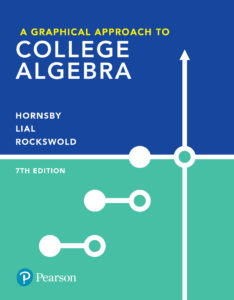 "<a href=""https://www.pearson.com/us/higher-education/program/Hornsby-A-Graphical-Approach-to-College-Algebra-plus-My-Lab-Math-with-Pearson-e-Text-Access-Card-Package-7th-Edition/PGM2535184.html"">More Info</a>"