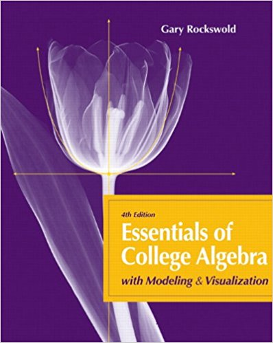 "<a href=""https://www.pearson.com/us/higher-education/product/Rockswold-Essentials-of-College-Algebra-with-Modeling-and-Visualization-4th-Edition/9780321715289.html"">More Info</a>"