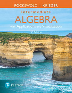 "<a href=""https://www.pearson.com/us/higher-education/product/Rockswold-Intermediate-Algebra-with-Applications-Visualization-5th-Edition/9780134442327.html"">More Info</a>"