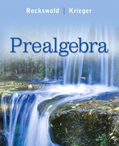 "<a href=""https://www.pearson.com/us/higher-education/product/Rockswold-Prealgebra/9780321567994.html"">More Info</a>"